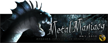 MetalManiac9 May 2012
